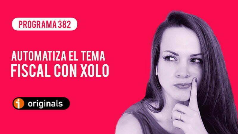 """alt"" Automatiza el tema fiscal con Xolo"